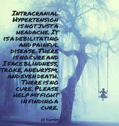 IIH - Pseudotumor Cerebri Chronic Migraines, Chronic Illness, Chronic Pain, Fibromyalgia, Lumbar Puncture, Pseudotumor Cerebri, Intracranial Hypertension, Cerebrospinal Fluid, Brain Diseases