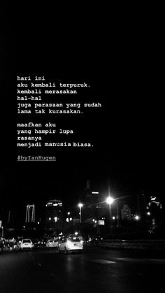Quotes Rindu, Story Quotes, Hurt Quotes, Mood Quotes, Poetry Quotes, Motivational Quotes, Life Quotes, Qoutes, Reminder Quotes
