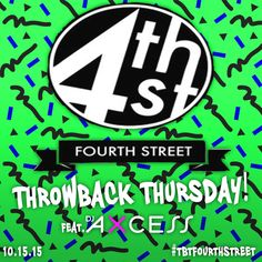 Starting October 15th I'll be djing music videos at Fourth Street Bar & Grill! Anything before 2010 is fair game!