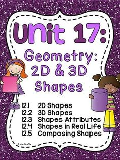This fun and differentiated JAM-PACKED unit is filled with over 300 pages of everything you need to teach 2D and 3D shapes. This pack covers 5 main standards/concepts: 2D shapes, 3D shapes, 2D and 3D shapes attributes, 2D and 3D shapes in real life, and composing shapes.