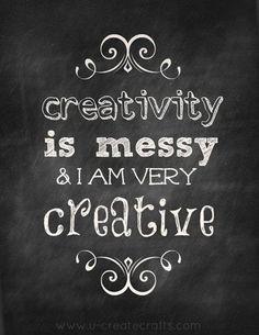 I am VERY creative!