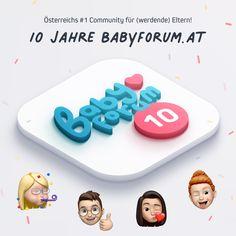 Seit 10 Jahren bietet BabyForum.at (werdenden) Müttern und Vätern die Möglichkeit, in einer sicheren, moderierten und anonymen Umgebung Fragen zu stellen, Empfehlungen und Ratschläge einzuholen oder einfach den Raum zum Austausch zu nutzen. Wir freuen uns darüber, wie groß das BabyForum geworden ist und wollen mit euch gebührend feiern: Ab jetzt hast du jede Woche die Möglichkeit, tolle Preise von unseren ausgewählten Kooperationspartnern zu gewinnen. Schau vorbei! #10JahreBabyForum