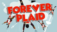 https://i.gse.io/gse_media/117/0/1485217188-forever_plaid_tickets.jpg?p=1&c=1&q=40&h=346&w=608