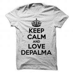 Keep Calm and Love DEPALMA #name #tshirts #DEPALMA #gift #ideas #Popular #Everything #Videos #Shop #Animals #pets #Architecture #Art #Cars #motorcycles #Celebrities #DIY #crafts #Design #Education #Entertainment #Food #drink #Gardening #Geek #Hair #beauty #Health #fitness #History #Holidays #events #Home decor #Humor #Illustrations #posters #Kids #parenting #Men #Outdoors #Photography #Products #Quotes #Science #nature #Sports #Tattoos #Technology #Travel #Weddings #Women