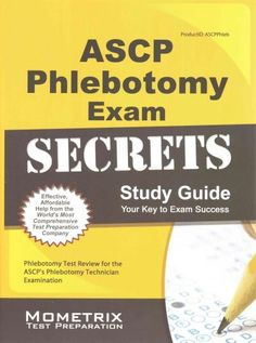 ascp phlebotomy exam secrets phlebotomy test review for the ascps phlebotomy technician examination paperback