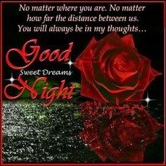 Good night,  sweet dreams, I'm thinking of you