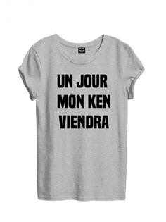 T-shirt femme UN JOUR MON KEN VIENDRA