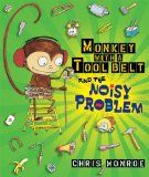 Monkey with a tool belt and the noisy problem by Chris Monroe (read 22 August 2012)