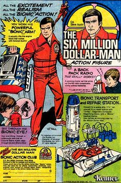 Six Million Dollar Man ad - I really wanted the repair station