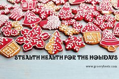 Stealth Health for the Holidays #BeHealthy [ GroovyBeets.com ]