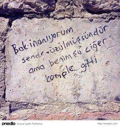 Benim Şu Ciğer Komple Gitti Street Graffiti, Street Art, Galaxy Wallpaper, Some Words, True Stories, Mood, Motivation, Sayings, Quotes