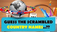 GUESS THE SCRAMBLED COUNTRY NAMES ?? || ROCKCLIMBERS ||2020||