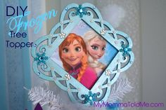 Easy DIY Frozen Christmas Ornaments & Tree Topper | My Momma Told Me Frozen Christmas Tree, Diy Christmas Tree Topper, Christmas Tree Themes, Christmas Projects, Christmas Ornaments, Xmas Tree, Christmas Stuff, Christmas 2019, Holiday Crafts