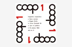 Coop 1 by Albe Steiner. 1963, Poster. Poster for the first Coop food store opened in Reggio Emilia, Emilia-Romagna. The whole identity including the logotype have been designed by Albe Steiner.