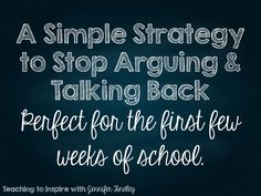 A Simple Strategy to Stop Arguing and Talking Back: appropriate responses to help students express themselves