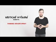 Kritické myšlení - Dunning-Kruger efekt #krimys - YouTube Bingo, Self Improvement, Youtube, Neurology, Youtubers, Youtube Movies