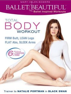 Ballet Beautiful Total Body Workout - my favorite workout of all time!