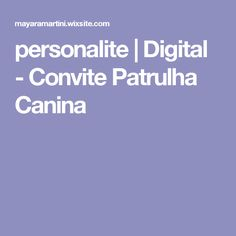 personalite | Digital - Convite Patrulha Canina