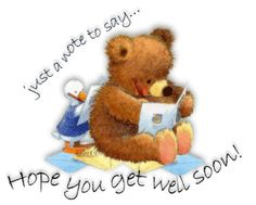 Just a note...Get Well Soon!!