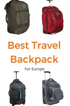 The Best Travel Backpack for Europe - How to Choose the Best Travel Pack for Non-Backpackers in including the best travel bag for Europe. Best Travel Bags, Best Travel Backpack, Packing List For Travel, New Travel, Packing Tips, Barbados, Travel Outfit Spring, Best Carry On Luggage, Travel Planner