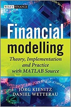 Solutions manual for financial management theory practice 14th financial modelling theory implementation and practice with matlab source 1st edition by joerg kienitz isbn 13 978 0470744895 fandeluxe