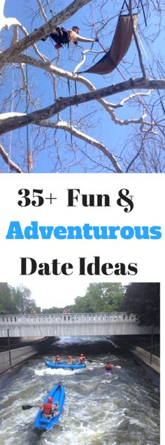 35+ Fun & Adventurous Date Ideas to add to your bucket list.