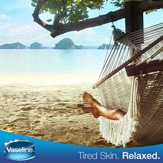 Pack a #Vaseline moisturizer in your bag and spend your weekend relaxing on the beach.