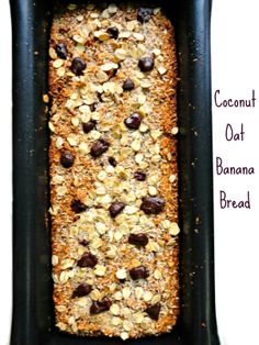 Ceara's Kitchen: Coconut Oat Banana Bread with Dark Chocolate Chunks {Healthy, Just Oats, Gluten Free, Vegan, Refined Sugar Free}