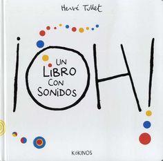 Este es un libro con sonidos: no tienes más que apretar con el dedo y hacer que suene! De la mano de Hervé Tullet nos adentramos en el mundo de los sonidos, aprendemos a dar un significado a una figura abstracta, empezamos a comprender la música.