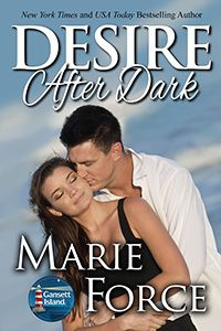 Desire After Dark (Gansett Island Series) by Marie Force Dark Books, Better Books, Reading Adventure, Book Nooks, After Dark, Book Recommendations, Book Lists, Bestselling Author, The Book