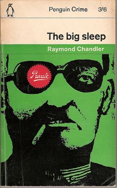 """Cover of """"The """"Big Sleep"""" by Raymond Chandler. (1962) What a clever visual pun! And I love the old Penguin convention of telling you which category the book is from (crime) and which book in the series it is by using #/# (3/6 in this case) st the top. Well designed!"""