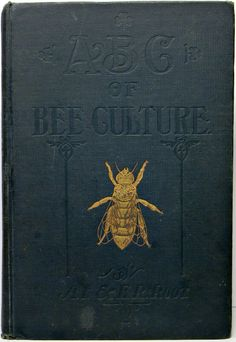 Cover art for ABC of Bee Culture, published by A. I. Root, Medina, Ohio, United States, 1879, by Amos Ives Root.