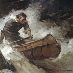 Canoes and canoeists by Frank Schoonover, N. Wyeth, Fred Pegram, Franklin Booth, Winslow Homer and Frederic Remington. Wood Canoe, Nc Wyeth, Howard Pyle, Vintage Illustration Art, Winslow Homer, Canoe And Kayak, Canoe Camping, Into The West, Kayaking