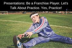 Presentations: Let's Talk About Practice.   #presentations #publicspeaking #speaking