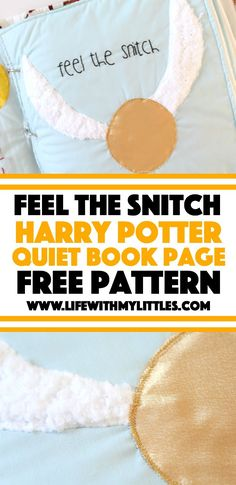 """""""Feel the Snitch"""" Harry Potter Quiet Book Page potter fabric crafts """"Feel the Snitch"""" Harry Potter Quiet Book Page Harry Potter Pages, Harry Potter Quilt, Harry Potter Fabric, Harry Potter Diy, Felt Patterns Free, Quiet Book Patterns, Felt Books, Quiet Books, Book Club Food"""