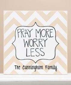 'Pray More Worry Less' Personalized Wall Sign by  #zulily #zulilyfinds