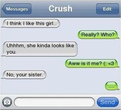 """An awkward moment when the sister received a text message from her friend saying, he have a crush on a girl who looks like her but it turns up to be her """"twin sister"""". Description from sommelierity.blogspot.com. I searched for this on bing.com/images"""