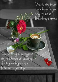 Good Morning Wishes, Day Wishes, Afrikaanse Quotes, Goeie Nag, Goeie More, Night Quotes, Morning Greeting, 30 Day Challenge, Inspirational