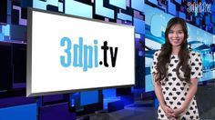3D Printing TV Channel - 3DPI.TV - 3D Printing Industry