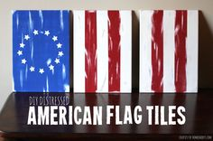 Second Chance to Dream: DIY Distressed American Flag Tiles #patriotic #4thofJuly #diydecor