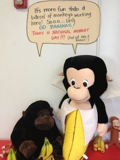 Staff Appreciation - Monkey Day. Decorate with a barrel of monkeys and hand out bananas.