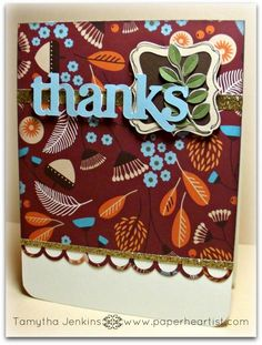 """Cricut Project of the Week & Free Cutting File. """"Thanks"""" Card created by Tamytha Jenkins of www.paperheartist.com  Uses Pathfinding Paper from Close To My Heart and all three CTMH Cricut cartridges."""