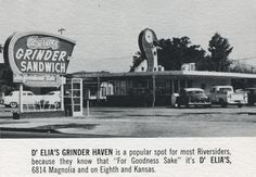D'Elia's grinders, Riverside, CA Riverside County California, Ontario California, Vintage California, San Bernardino Mountains, Bullhead City, California Restaurants, Ol Days, Huntington Beach, The Good Old Days