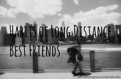 Habits of Long Distance Best Friends || Words On My Page || HCBN