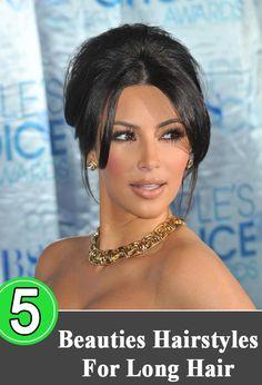 Hairstyles For Long Hair Beauties