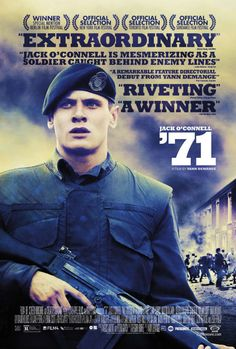 '71 (2015), filme de guerra situado em Belfast mostrando conflitos do exército aliado contra a população.. bom!