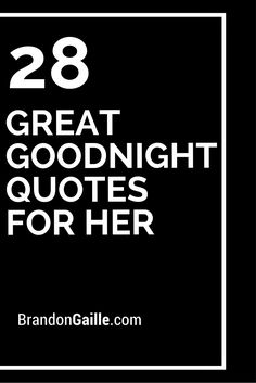 A listing of great goodnight quotes for her are provided below to help encourage the right type of message to leave for your loved one before going to sleep. Love Messages For Fiance, Good Night Text Messages, Love Message For Girlfriend, Good Morning Love Messages, Good Morning Texts, Girlfriend Quotes, Morning Messages, Goodnight Message For Her, Goodnight Texts For Her