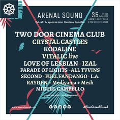 Arenal Sound 2016: Two Door Cinema Club, Crystal Castles, Kodaline  ArenalSound #arenalsound