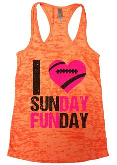 I Love Sunday Funday Burnout Tank Top By Funny Threadz