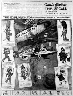 The Explorigator — Admiral Fudge sets out to Explore the Moon. The Call (San Francisco, Sunday May 3, 1908)    by Harry Grant Dart